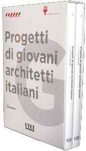 GiArch - Progetti di giovani architetti italiani - Vol. I + Vol. II