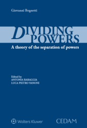 Giovanni Bognetti, Diving powers. A theory of the separation of powers.