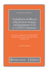 Giurisdizione ed efficacia delle decisioni straniere nel regolamento (UE) n.1215/2012 (rifusione)