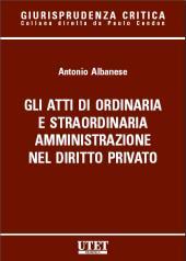 Gli atti di ordinaria e straordinaria amministrazione nel diritto privato