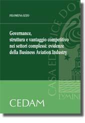 Governance, struttura e vantaggio competitivo nei settori complessi: evidenze della Business Aviation Industry