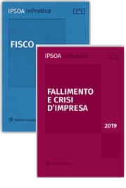 IPSOA InPratica: Fisco + Fallimento e crisi d'impresa