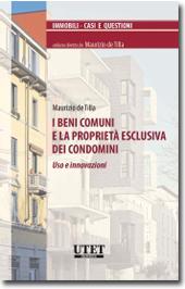 I beni comuni e la proprietà esclusiva dei condomini