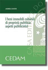 I beni immobili culturali di proprietà pubblica: aspetti pubblicistici