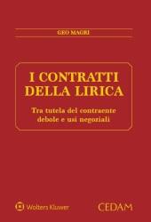 I contratti della lirica: tra tutela del contraente debole e usi negoziali