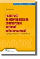 I contratti di intermediazione commerciale nazionali ed internazionali