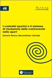 I contratti sportivi e il sistema di risoluzione delle controversie nello sport