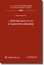 I diritti del socio di s.r.l. e l'autonomia statutaria