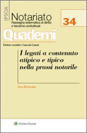 I legati a contenuto atipico e tipico nella prassi notarile