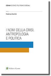 I nomi della crisi. Antropologia e politica