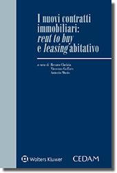 I nuovi contratti immobiliari: rent to buy e leasing abitativo