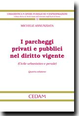 I parcheggi privati e pubblici nel diritto vigente
