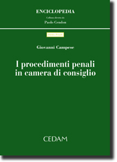 I procedimenti penali in camera di consiglio