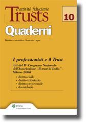 I professionisti e il trust: diritto civile, tributario, processuale, deontologia