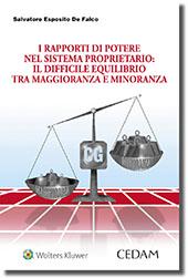 I rapporti di potere nel sistema proprietario: il difficile equilibrio tra maggioranza e minoranza