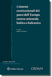 I sistemi costituzionali dei paesi dell'europa centro-orientale, baltica e balcanica