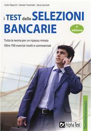 I test delle selezioni bancarie. Manuale di preparazione