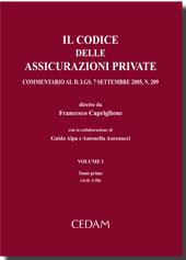 Il Codice delle assicurazioni private. Vol. I