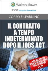 Il Contratto a tempo indeterminato dopo il Jobs Act