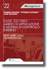 Il D.Lgs. 231/2001: ambito di applicazione e modelli di controllo interno