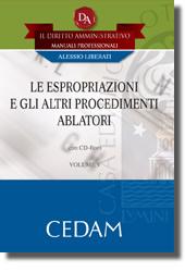 Il Diritto Amministrativo. Manuali professionali - Vol V: Le espropriazioni e gli altri procedimenti ablatori