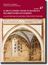 Il Draft Common Frame of Reference del diritto privato europeo