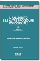 Il Fallimento e le altre procedure concorsuali - Vol. 2: Revocatorie e rapporti pendenti