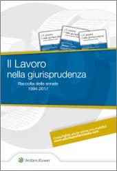 Il Lavoro nella Giurisprudenza - CD Rom Raccolta annate 1994 - 2016