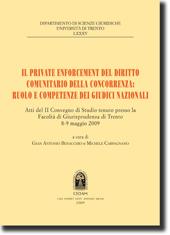 Il Private Enforcement del diritto comunitario della concorrenza: ruolo e competenze dei giudici nazionali