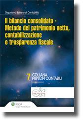Il bilancio consolidato - Metodo del patrimonio netto, contabilizzazione e trasparenza fiscale