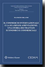 Il commercio internazionale e la sua regolamentazione: una storia dei trattati economici e commerciali