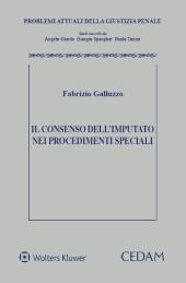 Il consenso dell'imputato nei procedimenti speciali