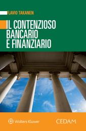Il contenzioso bancario e finanziario
