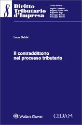 Il contraddittorio nel processo tributario