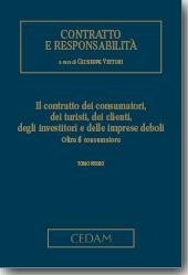 Il contratto dei consumatori, dei turisti, dei clienti, degli investitori e delle imprese deboli