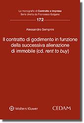 Il contratto di godimento in funzione della successiva alienazione di immobile (cd. rent to buy)