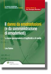 Il danno da emotrasfusioni (e da somministrazione di emoderivati)