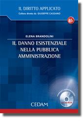 Il danno esistenziale nella pubblica amministrazione