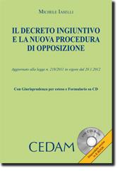 Il decreto ingiuntivo e la nuova procedura di opposizione
