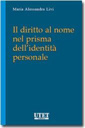 Il diritto al nome nel prisma dell'identità personale