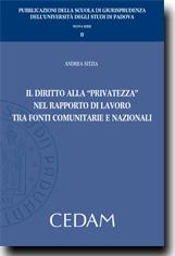 """Il diritto alla """"privatezza"""" nel rapporto di lavoro tra fonti comunitarie e nazionali"""