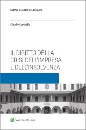 Il diritto della crisi dell'impresa e dell'insolvenza