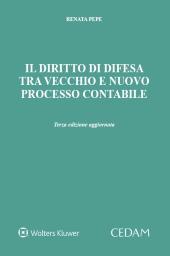 Il diritto di difesa tra vecchio e nuovo processo contabile