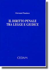 Il diritto penale tra legge e giudice