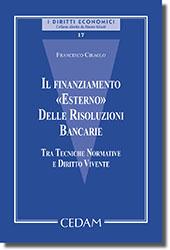 """Il finanziamento """"esterno"""" delle risoluzioni bancarie"""