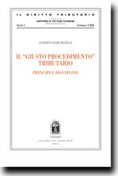 Il giusto procedimento Tributario. Principi e discipline