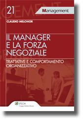 Il manager e la forza negoziale