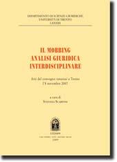 Il mobbing. Analisi giuridica interdisciplinare