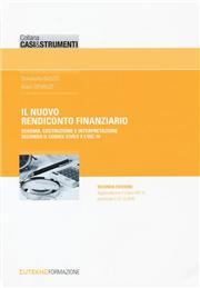 Il nuovo rendiconto finanziario. Schema, costruzione e interpretazione secondo il codice civile e l'OIC 10