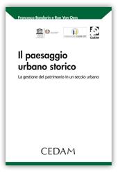 Il paesaggio urbano storico